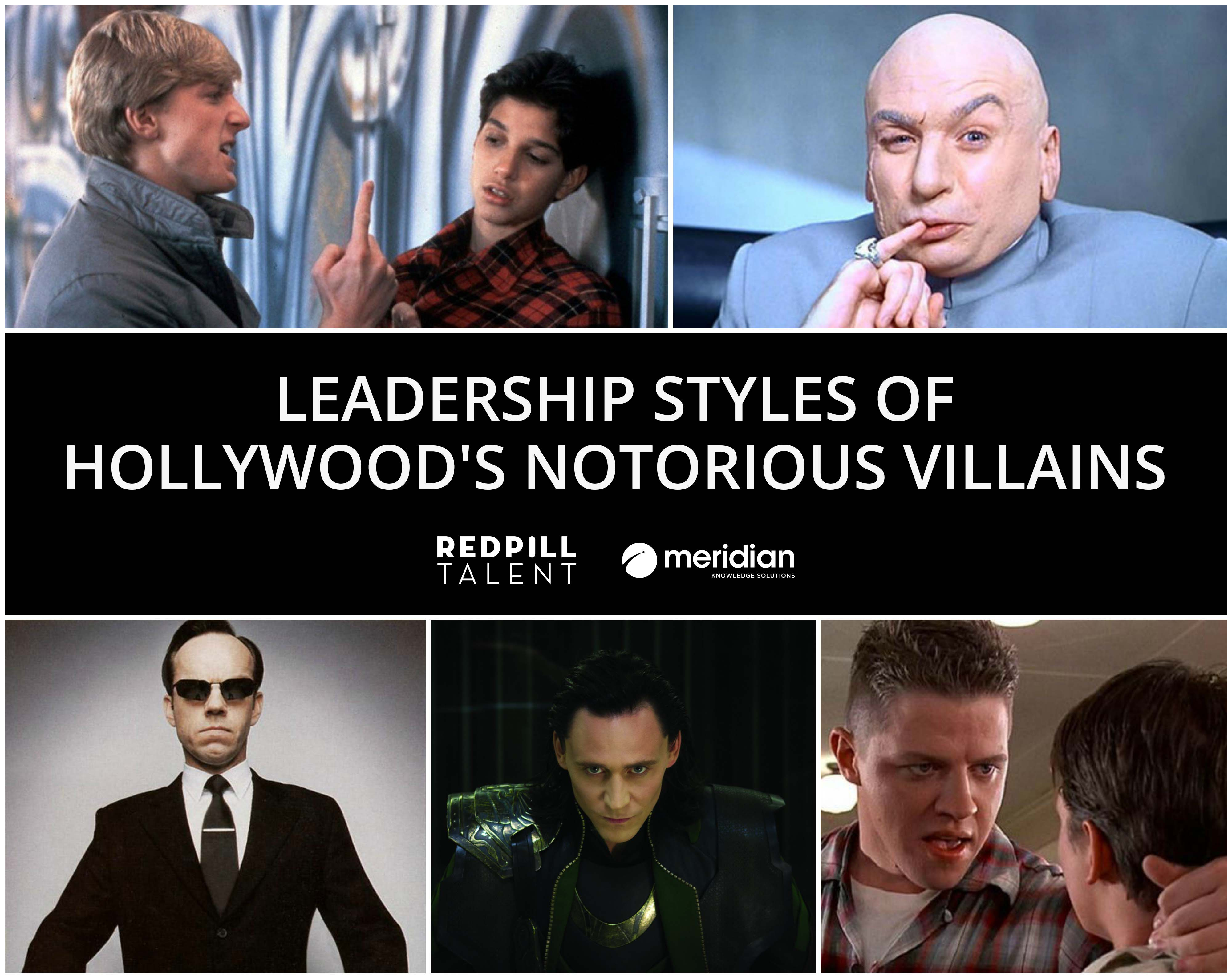 Leadership Styles of Hollywood's Most Notorious Villains