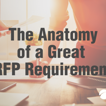 The Anatomy of a Great RFP Requirement
