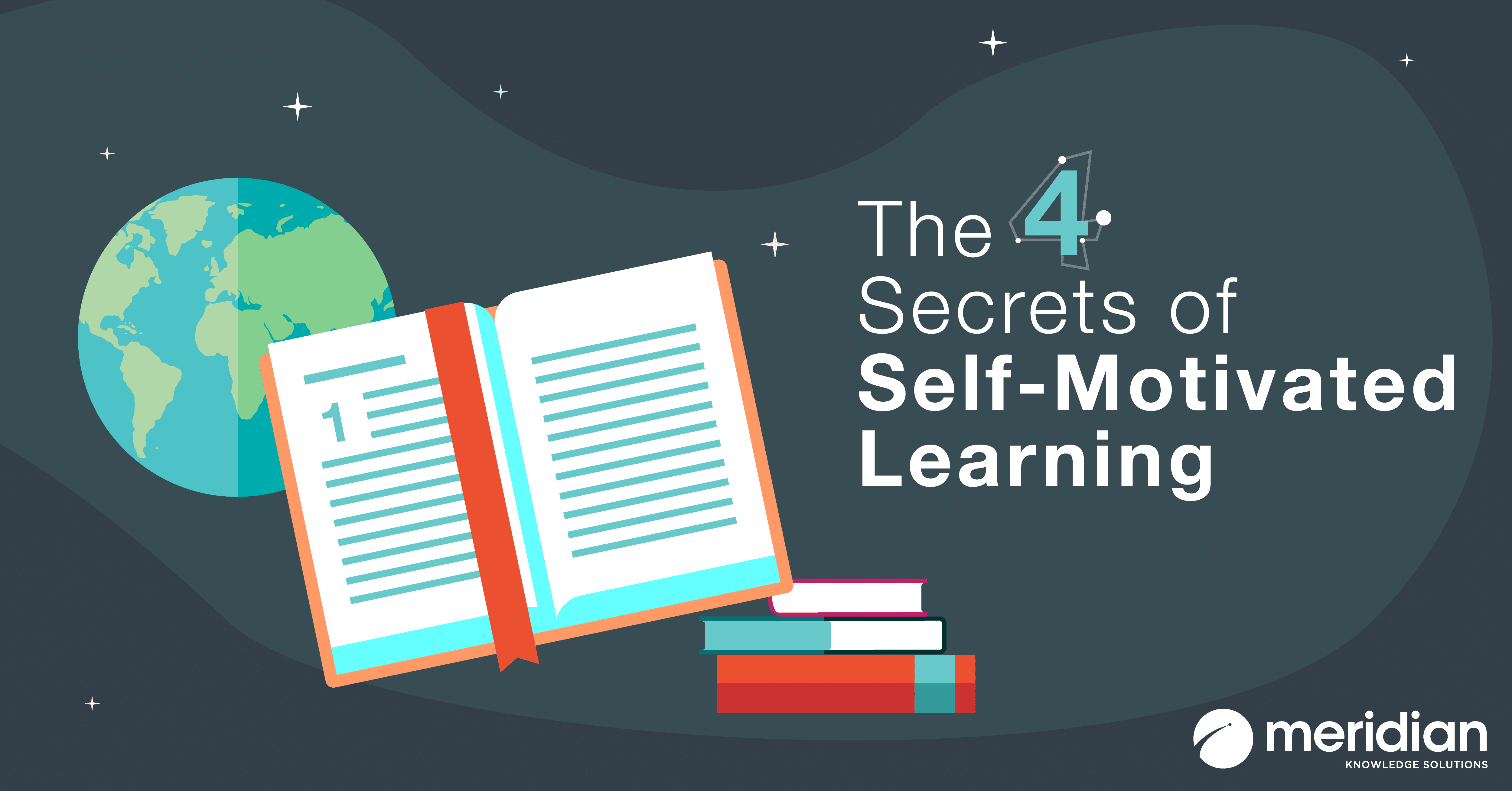 The 4 Secrets of Self-Motivated Learning