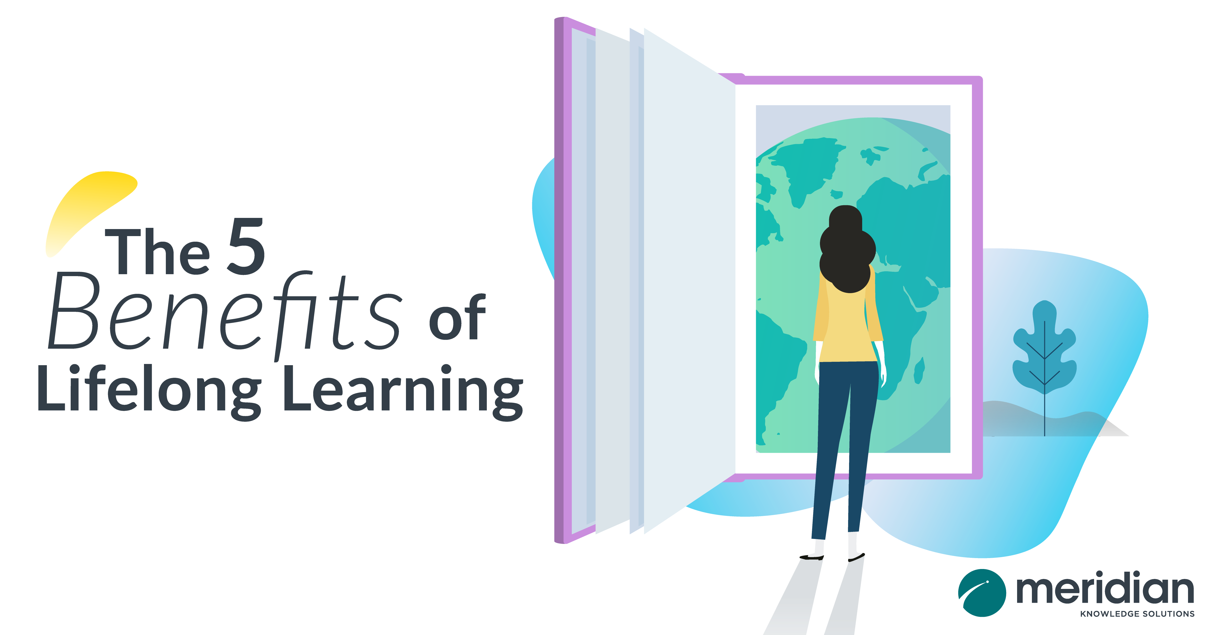 The 5 Benefits of Lifelong Learning